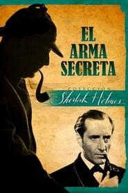 Sherlock Holmes y el arma secreta 1942