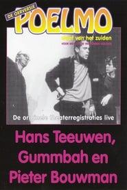 Hans Teeuwen, Gummbah en Pieter Bouwman: Poelmo, Slaaf van het Zuiden