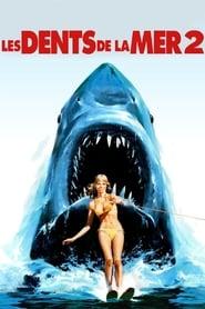 Les Dents de la mer 2 en streaming