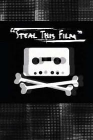 Steal This Film 2006