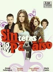 مشاهدة مسلسل Sin tetas no hay paraíso مترجم أون لاين بجودة عالية