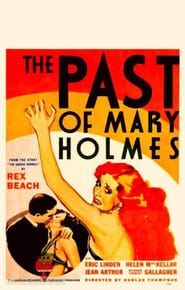 The Past of Mary Holmes 1933