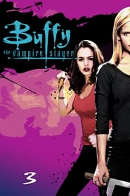 Buffy the Vampire Slayer Sezonul 3