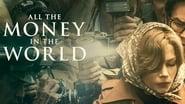 Todo el dinero del mundo imágenes