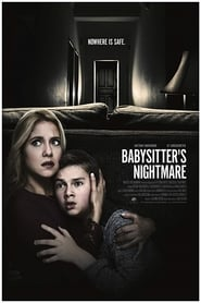 Babysitter's Nightmare (2018) Watch Online Free