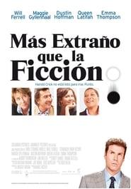 Más extraño que la ficción (2006) | Stranger Than Fiction