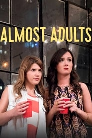 Watch Almost Adults (2016) 123Movies