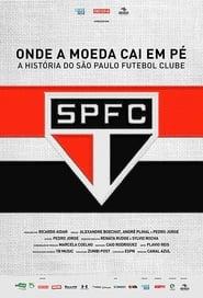 Onde a Moeda Cai em Pé: A História do São Paulo Futebol Clube (2018) CDA Online Cały Film Zalukaj Online cda