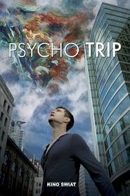 Psycho trip (2016) CDA Online Cały Film cały film online cda zalukaj
