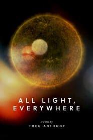 Ver All Light, Everywhere online latino