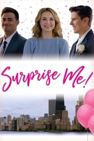 Ver Surprise Me! Online HD Español y Latino (2019)