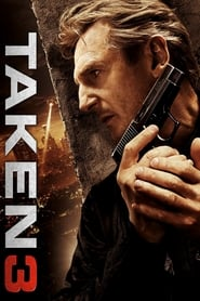 Taken 3 (2014) – Online Free HD In English