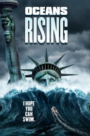 Oceans Rising Watch Full Movie No Sign Up