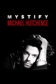 Watch Mystify: Michael Hutchence (2019) Fmovies