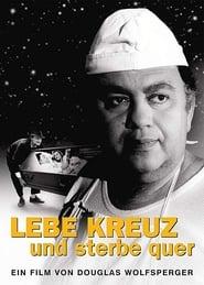 Lebe kreuz und sterbe quer (1985)