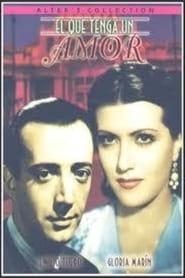 El que tenga un amor 1942