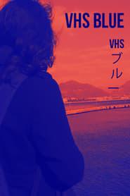 VHS Blue