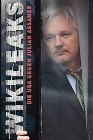 Wikileaks – Die USA gegen Julian Assange