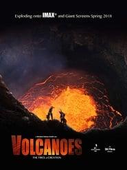 مشاهدة فيلم Volcanoes: The Fires of Creation مترجم