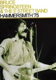 Bruce Springsteen And The E Street Band - Hammersmith 75