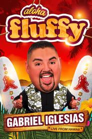 Gabriel Iglesias: Aloha Fluffy 2013