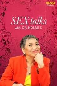 Sex Talks with Dr. Holmes