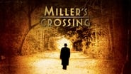 Miller's Crossing en streaming