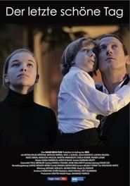 Der letzte schöne Tag (2011)