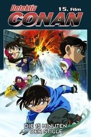 Detektiv Conan – Die 15 Minuten der Stille [2011]