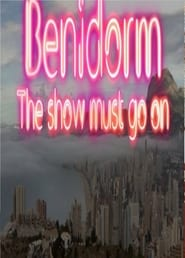 Benidorm the show must go on (2021)