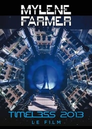 Timeless 2013: Le Film HD 720p