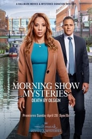 Morning Show Mysteries: Death by Design (2019)