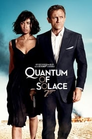 Regarder Quantum of Solace