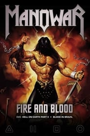 Manowar: Hell On Earth II, Fire and Blood