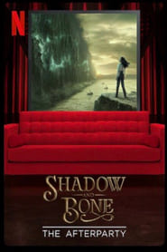 Shadow and Bone – The Afterparty