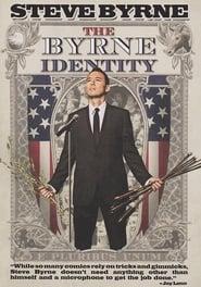 Steve Byrne: The Byrne Identity (2010)