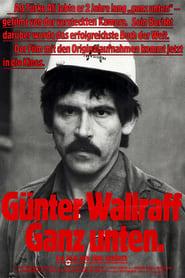 Günter Wallraff – Ganz Unten