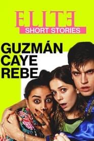 Poster Elite Short Stories: Guzmán Caye Rebe 2021
