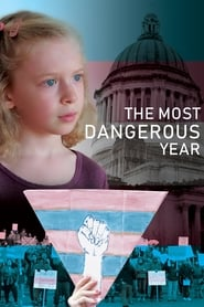 Poster for The Most Dangerous Year