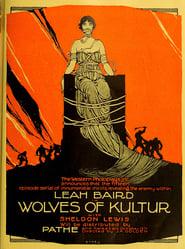Wolves of Kultur 1918