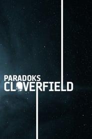 Paradoks Cloverfield Online Lektor PL