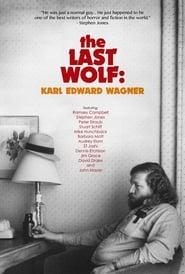 The Last Wolf: Karl Edward Wagner