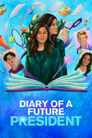 Diary of a Future President Season 2 Online Free HD In English