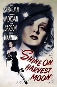 Shine on Harvest Moon 1944