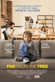 Far From the Tree 2017 film HD online