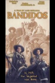 Bandidos - Azwaad Movie Database
