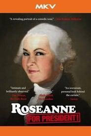 Roseanne for President! 2015