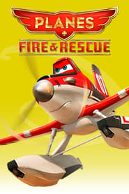 مشاهدة فيلم Planes: Fire & Rescue 2014 مترجم أون لاين بجودة عالية