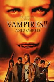 Vampires 2 – Adieu vampires (2002)