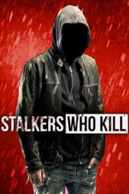 Stalkers Who Kill - Season 1